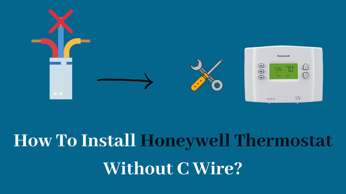 Honeywell Thermostat Without C Wire, Wiring For Honeywell Thermostat