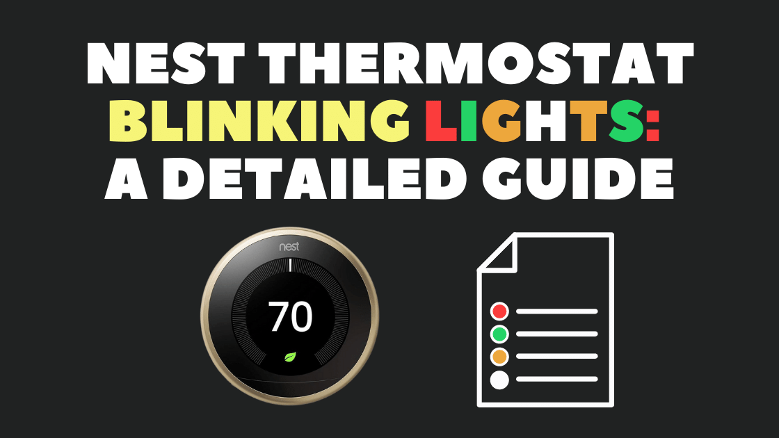 Nest Thermostat Blinking Lights What Does Each Light Mean Robot Powered Home